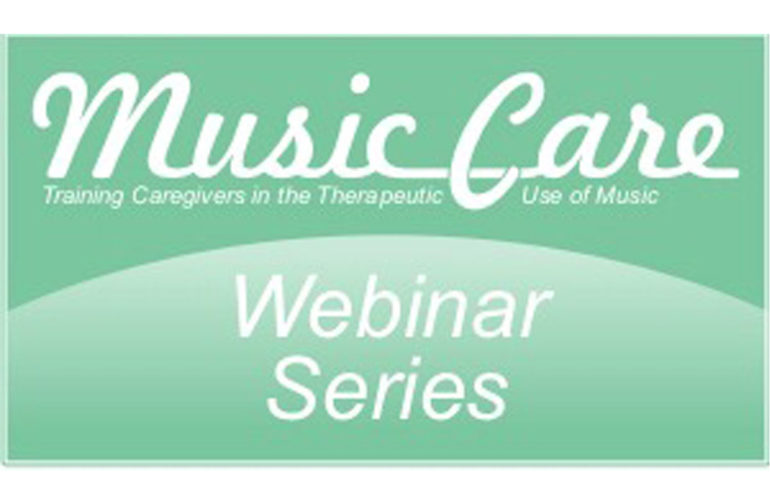 Music Care Webinar Series – Making Meaningful Connections: Music in Dementia Care