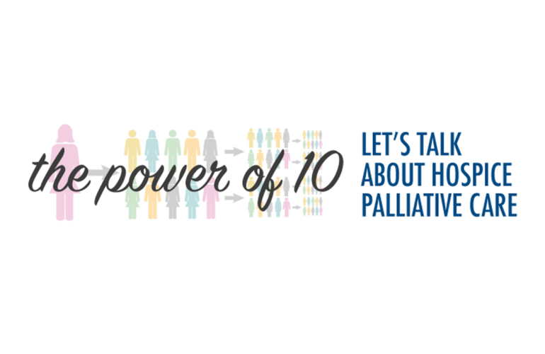 The Power of 10: Let's talk about Hospice Palliative Care