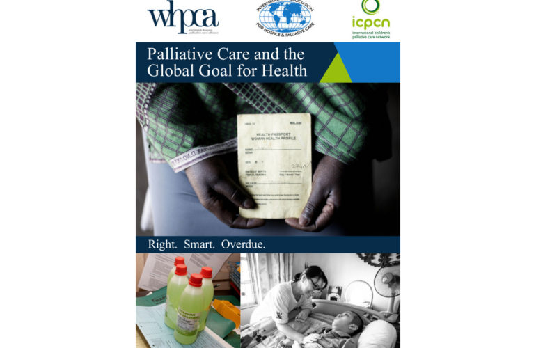 Report released on palliative care and the Global Goal for Health:  Right, Smart, Overdue