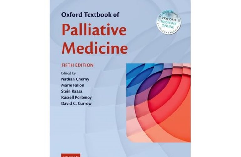 New edition of Oxford Textbook of Palliative Medicine released