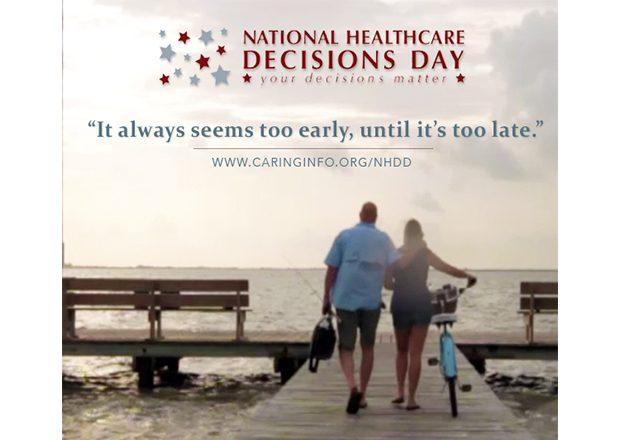 April 16 is National Healthcare Decisions Day