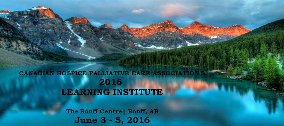 2016 Canadian Hospice Palliative Care Association's Learning Institute