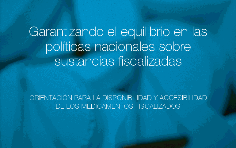 WHO controlled substances policy guidelines translated into Spanish
