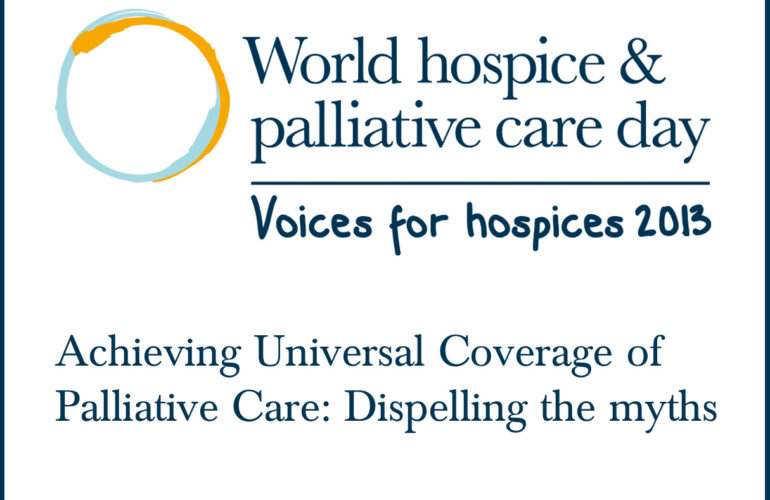 Achieving Universal Coverage of Palliative Care: Dispelling the myths
