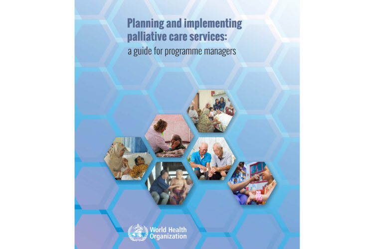 WHO releases new guidance for Planning and Implementing Palliative Care Services