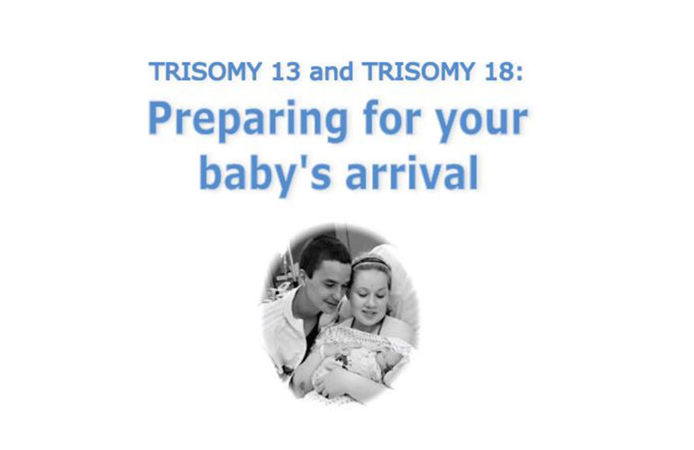 New online resource for parents preparing for a baby with a Trisomy 13 or 18 diagnosis