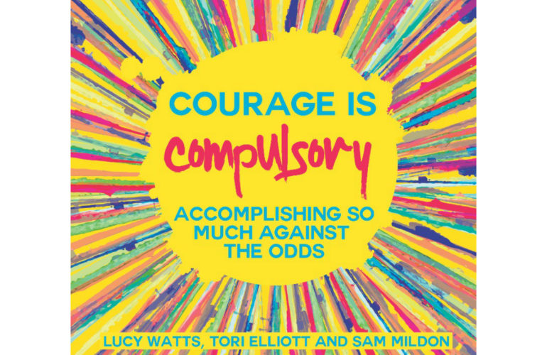 Courage is compulsory