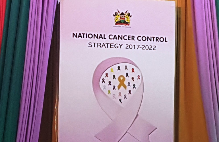 Kenya launches its second National Cancer Strategy that will bring hope to many