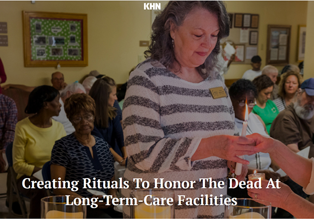 Creating Rituals To Honor The Dead At Long-Term-Care Facilities