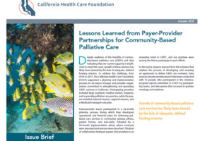 Lessons Learned from Payer-Provider Partnerships for Community-Based Palliative Care
