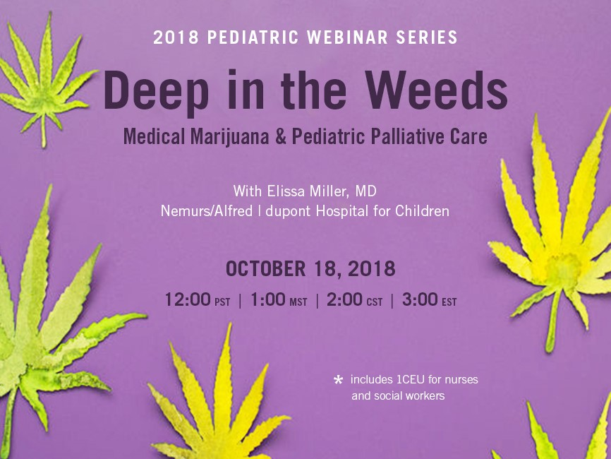 Deep in the weeds: Upcoming webinar on medical marijuana and paediatric palliative care