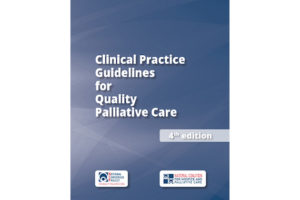 Clinical Practice Guidelines for Quality Palliative Care, 4th edition.