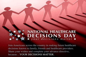 National Healthcare Decisions Day is April 16.