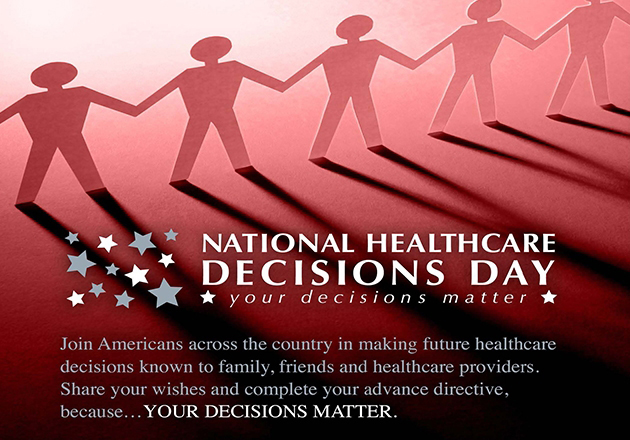 One month until National Healthcare Decisions Day, April 16