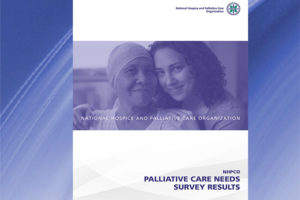 NHPCO releases new Palliative Care Needs Survey report.