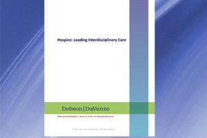 Hospice: Leading Interdisciplinary Care