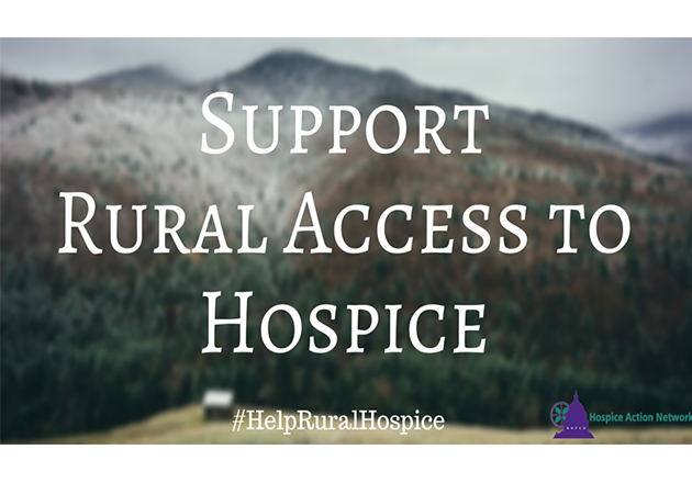 Advocacy Call to Action: Support Rural Hospice Access Bill