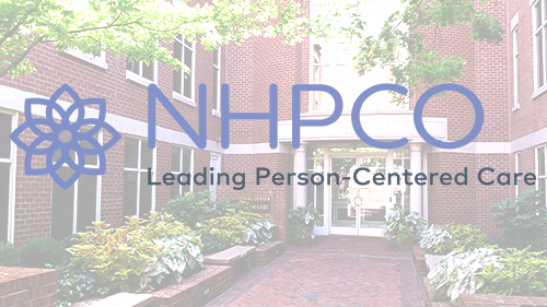 NHPCO Shares Policy Priorities Guiding the Organization in Leading Person-Centered Care