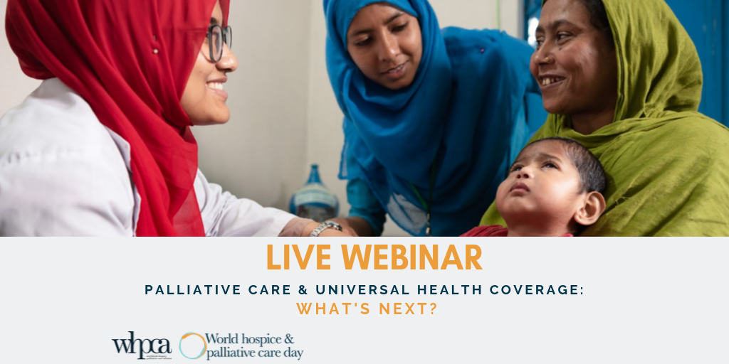 Free webinar: Palliative Care and Universal Health Coverage - What's next?