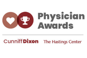 The Hastings Center Cunniff-Dixon Phyiscian Awards.