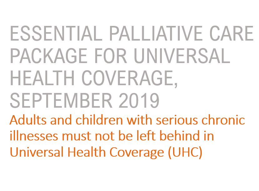 A Ready-to-use Tool for Advocates and Allies of Palliative Care in Universal Health Coverage (UHC)