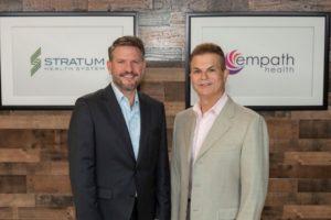Stratum Health System President and CEO Jonathan Fleece and Empath Health President and CEO Rafael Sciullo.