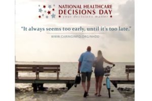 National Healthcare Decisions Day, April 16