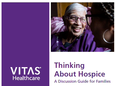 """VITAS® Healthcare Releases """"Thinking About Hospice"""" Discussion Guide"""