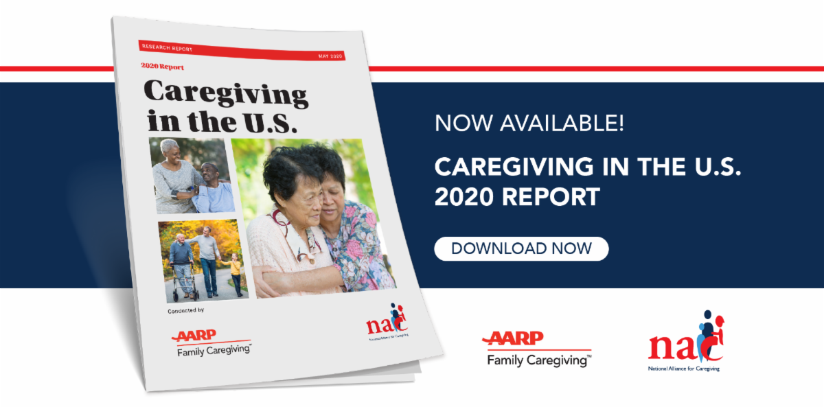 Caregiving in the U.S. 2020 Report now available