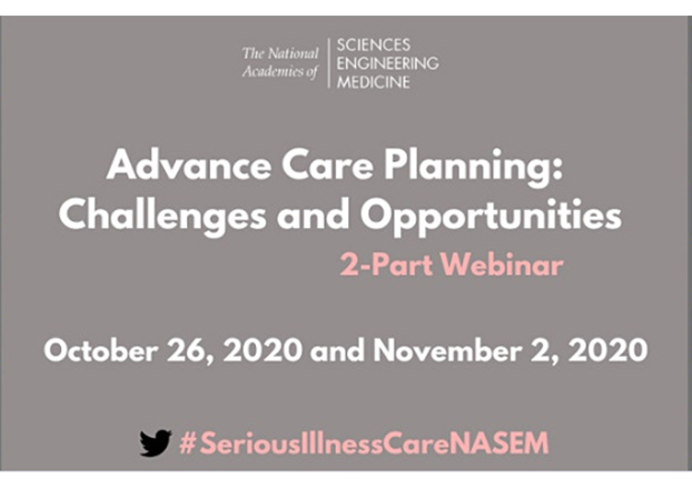 Advance Care Planning: Challenges and Opportunities - A Virtual Workshop