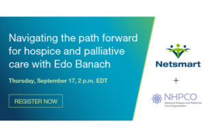 Navigating the path forward for hospice and palliative care - a Netsmart webinar