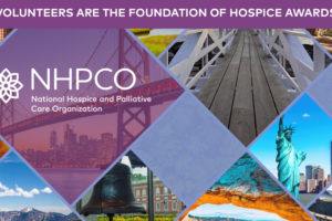 NHPCO presents national awards recognizing hospice volunteers.