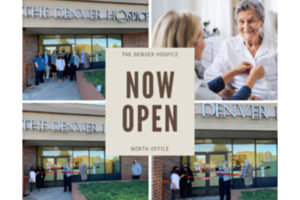 Opening of North Office Allows The Denver Hospice to Better Serve All Our Patients