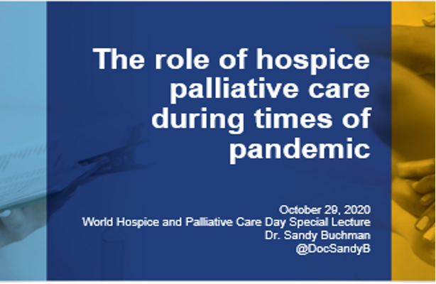 """2020 World Hospice and Palliative Care Day Special Lecture:""""My Care – My Comfort"""""""