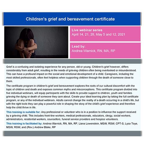 Webinar Series: Children's grief and bereavement certificate.