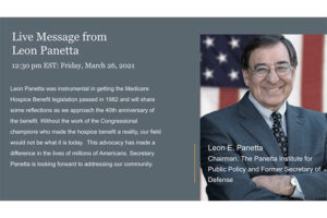 Leon Panetta to speak at NHPCO 2021 Leadership and Advocacy Conference