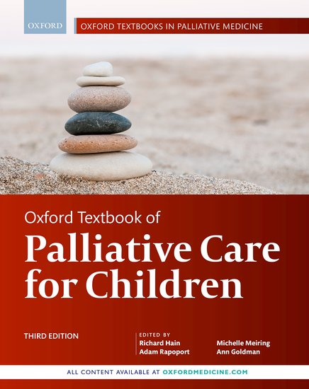Oxford Textbook of Palliative Care for Children - 3rd edition - out soon