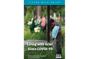 Living with Grief Since COVID-19