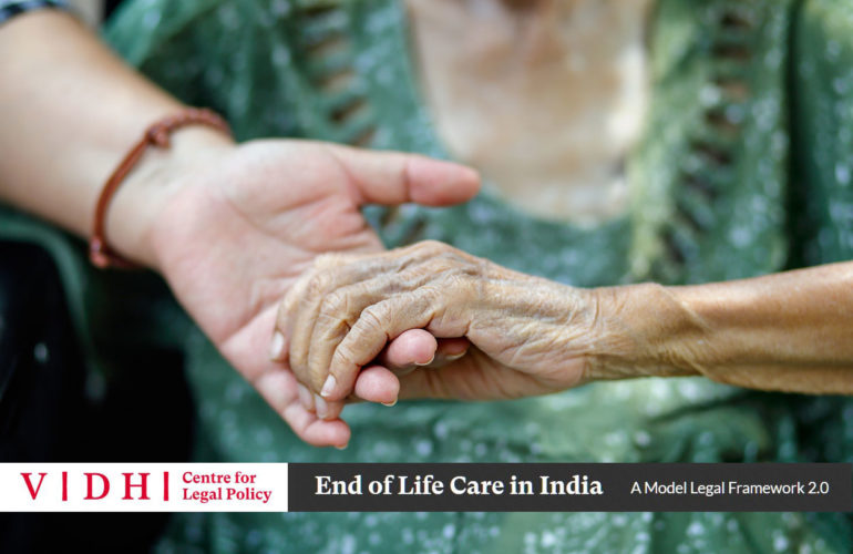 The Model Legal Framework 2.0 for the End of Life Care in India