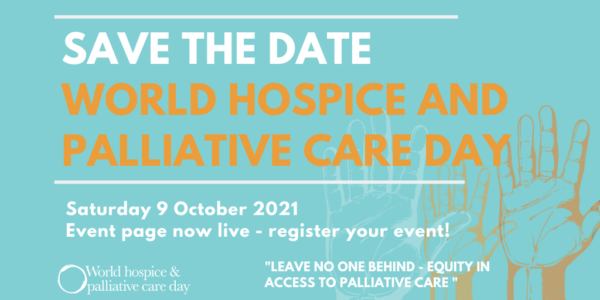 World Hospice and Palliative Care Day – 2021 Date Announced