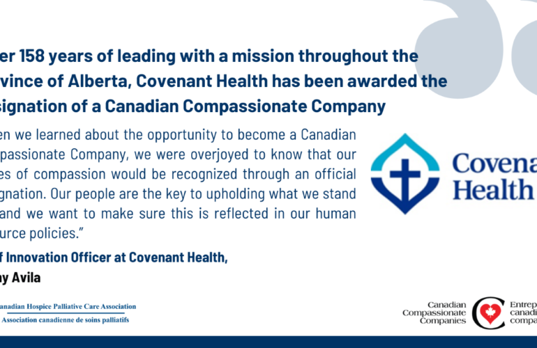 After 158 years of leading with a mission throughout the province of Alberta, Covenant Health has been awarded the designation of a Canadian Compassionate Company