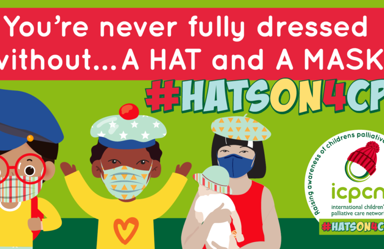 One hat at a time! Show you care and wear a hat and mask for children's palliative care